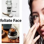 How to Exfoliate Face Naturally the Right Way for Different Skin Types