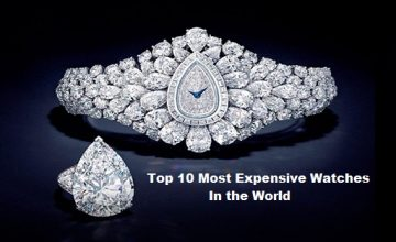 Top Ten Most Expensive Watches In the World