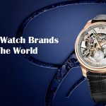 Top 10 Watch Brands In The World – Luxury Watch Brands List