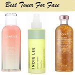 Best Toner For Face And Top Best Toner For All Skin Types