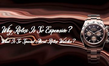 why Rolex is so expensive