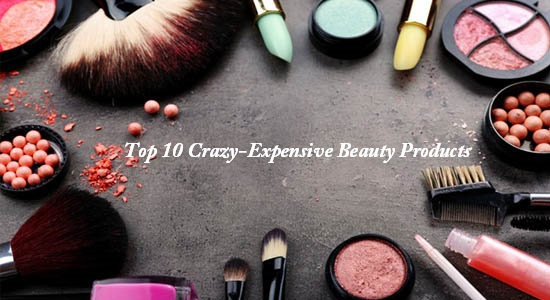 most expensive cosmetics products