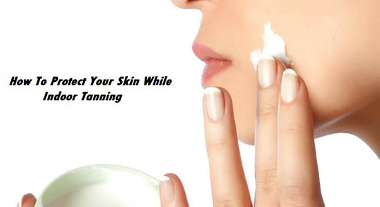 how to protect your skin while indoor tanning