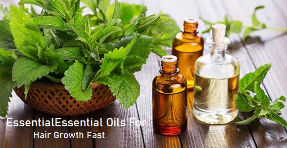 Essential Oils For Hair Growth Fast