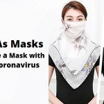 Scarves As Masks – How to Make a Mask with a Scarf for Coronavirus