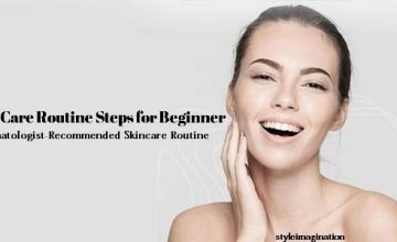 Skin Care Routine Steps for Beginners