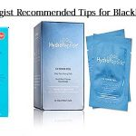 How To Remove Blackheads – Dermatologist Recommended Tips for Blackhead Removal