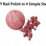 DIY Nail Polish – How to DIY Nail Polish in 4 Simple & Easy Steps